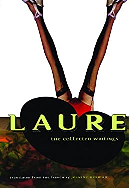 Laure: The Collected Writings 9780872862937