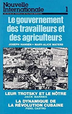 Le Gouvernement Des Travailleurs Et Des Agriculteurs 9780873486446