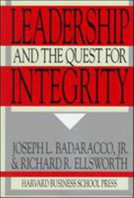 Leadership and the Quest for Integrity 9780875844084