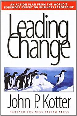 Leading Change 9780875847474