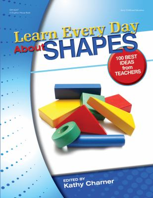 Learn Every Day about Shapes: Best Ideas from Teachers 9780876590928