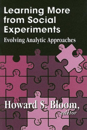 Learning More from Social Experiments: Evolving Analytic Approaches 9780871541277