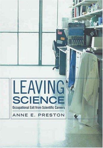 Leaving Science: Occupational Exit from Scientific Careers 9780871546944