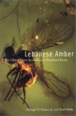 Lebanese Amber: The Oldest Insect Ecosystem in Fossilized Resin 9780870715334
