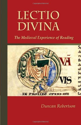 Lectio Divina: The Medieval Experience of Reading 9780879072384