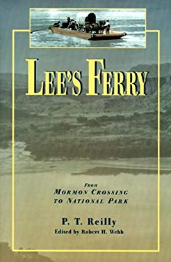 Lee's Ferry: From Mormon Crossing to National Park 9780874212617