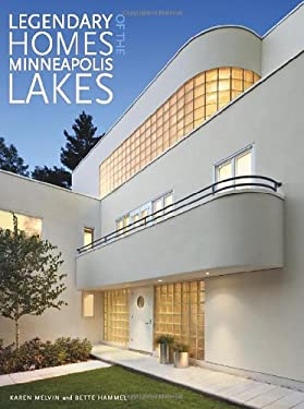 Legendary Homes of the Minneapolis Lakes 9780873518635