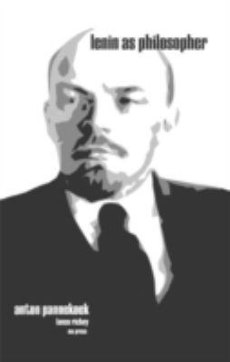 Lenin as Philosopher 9780874626544