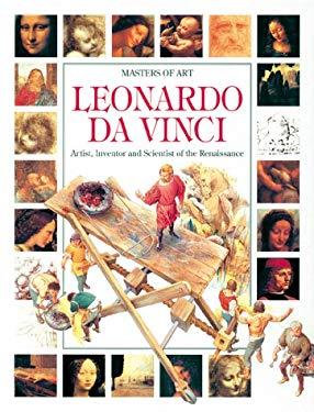 Leonardo Da Vinci: Artist, Inventor and Scientist of the Renaissance 9780872266407