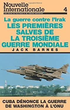 Les Premieres Salves de La Troisieme Guerre Mondiale 9780873486477