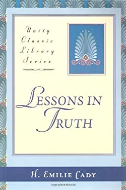 Lessons in Truth 9780871593030