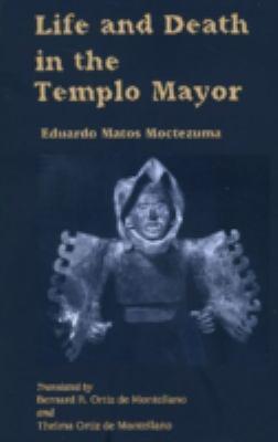 Life an Death in Templo Mayor 9780870814006