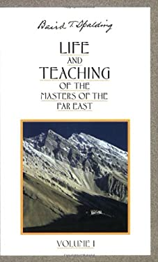 Life and Teaching of the Masters of the Far East 9780875163635