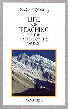 Life and Teaching of the Masters of the Far East 9780875163659