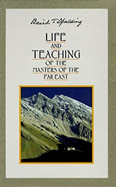 Life and Teaching of the Masters of the Far East 9780875165387