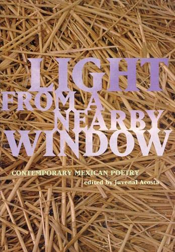 Light from a Nearby Window: Contemporary Mexican Poetry 9780872862814