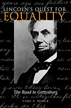 Lincoln's Quest for Equality: The Road to Gettysburg