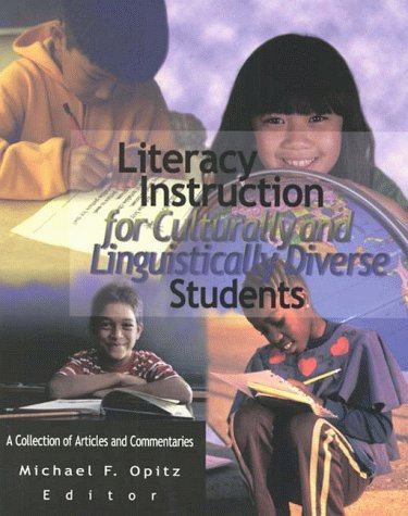 Literacy Instruction for Culturally and Linguistically Diverse Students 9780872071940