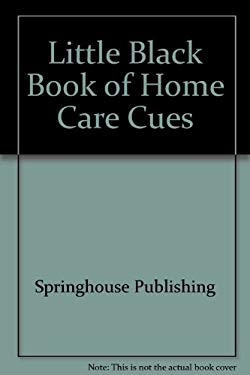 Little Black Book of Homecare Cues 9780874348804