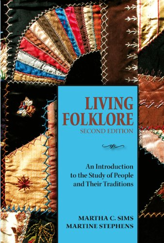 Living Folklore: An Introduction to the Study of People and Their Traditions 9780874218442
