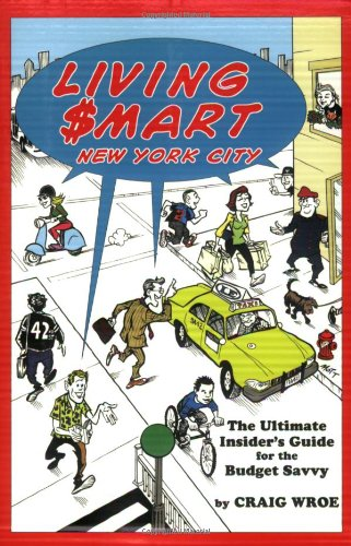 Living $Mart - New York City: The Ultimate Insider's Guide for the Budget Savvy 9780879103088