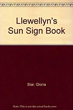 Llewellyns 1991 Sun Sign Book Horoscopes for Every Sign