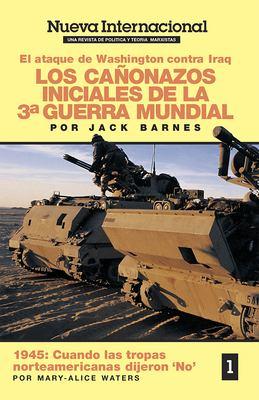 Los Canonazos Iniciales de La 3a Guerra Mundial 9780873486484