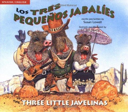 Los Tres Pequenos Jabalies / The Three Little Javelinas 9780873586610