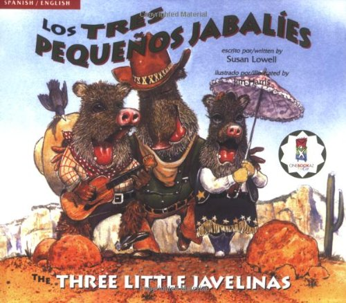 Los Tres Pequenos Jabalies/The Three Little Javelinas 9780873589550