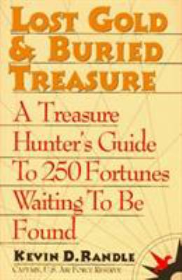 Lost Gold and Buried Treasure 9780871317926