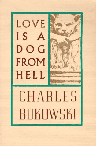 Love Is a Dog from Hell 9780876853627