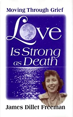 Love is Strong as Death: Moving Through Grief 9780871592460