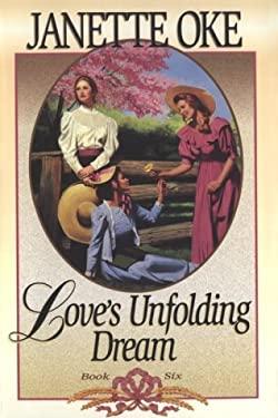 Love's Unfolding Dream 9780871239792