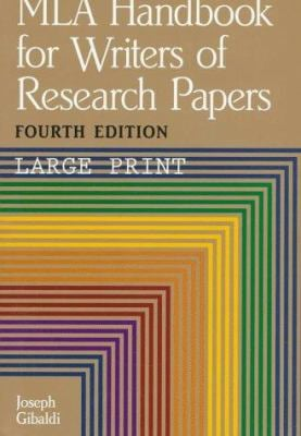 MLA Handbook for Writers of Research Papers 9780873525725