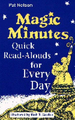 Magic Minutes: Quick Read-Alouds for Every Day 9780872879966