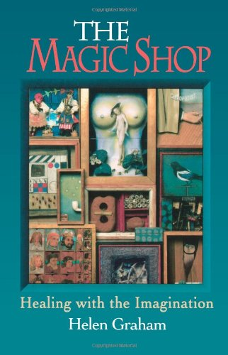 Magic Shop: Healing with the Imagination 9780877287704