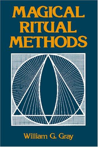 Magical Ritual Methods 9780877284987