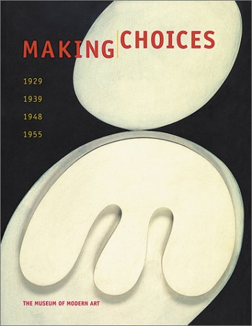 Making Choices: 1929,1939,1948,1955 9780870700293