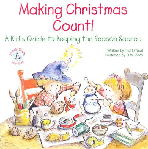 Making Christmas Count!: A Kid's Guide to Keeping the Season Sacred 9780870294013