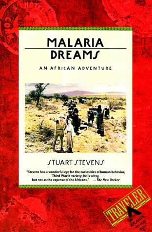 Malaria Dreams: An African Adventure 9780871133618
