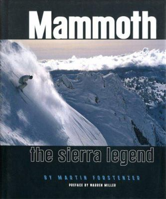 Mammoth: The Sierra Legend 9780878425150