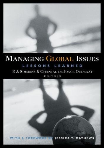 Managing Global Issues: Lessons Learned 9780870031830