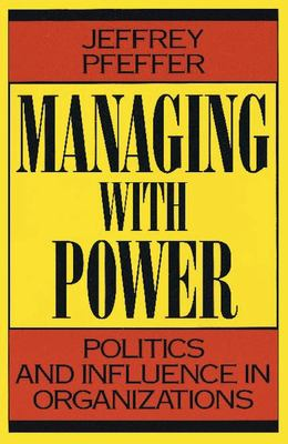 Managing with Power 9780875844404