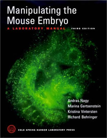 Manipulating the Mouse Embryo: A Laboratory Manual 9780879695910