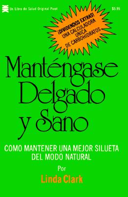 Mantengase Delgado y Sano 9780879831875