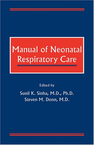 Manual of Neonatal Respiratory Care 9780879934446