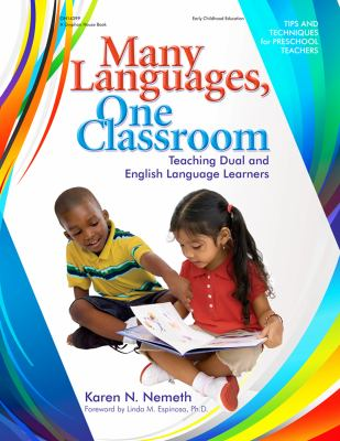 Many Languages, One Classroom: Teaching Dual and English Language Learners 9780876590874