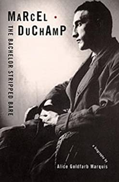 Marcel Duchamp: The Bachelor Stripped Bare 9780878466443