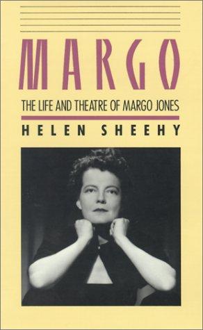 Margo: The Life and Theatre of Margo Jones 9780870742965