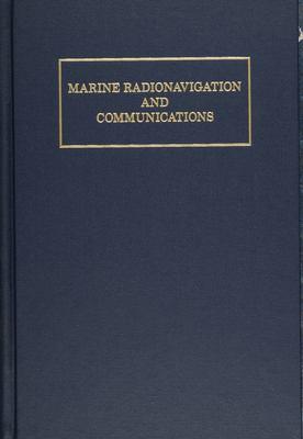 Marine Radionavigation and Communications 9780870335105
